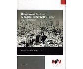 Szczegóły książki DRUGA WOJNA ŚWIATOWA W PAMIĘCI KULTUROWEJ W POLSCE I W NIEMCZECH