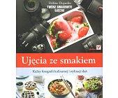 Szczegóły książki UJĘCIA ZE SMAKIEM