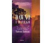 Szczegóły książki DAWNO I DALEKO