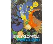 Szczegóły książki ENCYKLOPEDIA SYMBOLIZMU