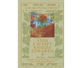 Szczegóły książki ANIA Z WYSPY KSIĘCIA EDWARDA