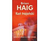 Szczegóły książki KOŃ TROJAŃSKI