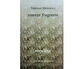 Szczegóły książki ZAWSZE FRAGMENT, RECYCLING