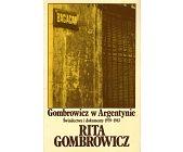 Szczegóły książki GOMBROWICZ W ARGENTYNIE