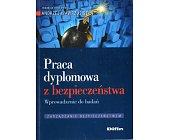 Szczegóły książki PRACA DYPLOMOWA Z BEZPIECZEŃSTWA
