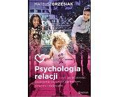 Szczegóły książki PSYCHOLOGIA RELACJI