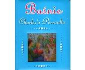 Szczegóły książki BAŚNIE CHARLES'A PERRAULT'A