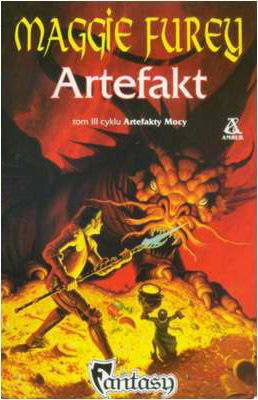 CYKL ARTEFAKTY MOCY - TOM 3 - ARTEFAKT