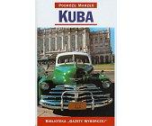 Szczegóły książki PODRÓŻE MARZEŃ (12) - KUBA