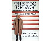 Szczegóły książki THE FOG OF WAR: LESSONS FROM THE LIFE OF ROBERT S. MCNAMARA