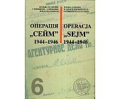 """Szczegóły książki OPERACJA """"SEJM"""" 1944 - 1946"""