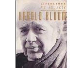 Szczegóły książki LITERATURA NA ŚWIECIE 9-10/2003 (386-387) - HAROLD BLOOM