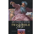 Szczegóły książki ŚWIAT BIBLII W OBRAZACH