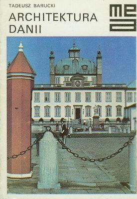 Znalezione obrazy dla zapytania Tadeusz Barucki : Architektura Danii