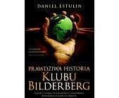 Szczegóły książki PRAWDZIWA HISTORIA KLUBU BILDERBERG