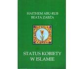 Szczegóły książki STATUS KOBIETY W ISLAMIE