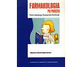 Szczegóły książki FARMAKOLOGIA PO PROSTU