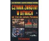 Szczegóły książki CZYNNIK ZWROTNY W BITWACH ...