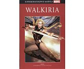 Szczegóły książki SUPERBOHATEROWIE MARVELA - 18 - WALKIRIA
