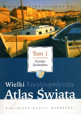 WIELKI ENCYKLOPEDYCZNY ATLAS ŚWIATA - 18 TOMÓW