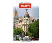 Szczegóły książki MIASTA MARZEŃ - MADRYT (16)