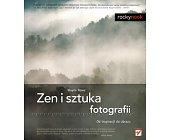 Szczegóły książki ZEN I SZTUKA FOTOGRAFII