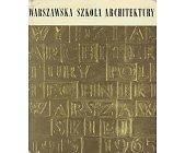 Szczegóły książki WARSZAWSKA SZKOŁA ARCHITEKTURY