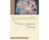 Szczegóły książki HISTORIE NIEZNANE HISTORII