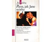 Szczegóły książki PATRZ, JAK JANE UCIEKA