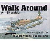 Szczegóły książki WALK AROUND A-1 SKYRAIDER