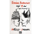 Szczegóły książki ROMANS BIURKOWY CZYLI 99 DNI Z ŻYCIA KORPORACJI
