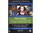 Szczegóły książki PHOTOSHOP ELEMENTS 10 - PERFEKCYJNA EDYCJA ZDJĘĆ ZE SCOTTEM KELBYM