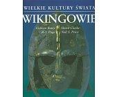 Szczegóły książki WIELKIE KULTURY ŚWIATA - WIKINGOWIE