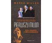 Szczegóły książki PIERWSZY MILION CZYLI CHŁOPCY Z MIELCZARSKIEGO