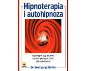 Szczegóły książki HIPNOTERAPIA I AUTOHIPNOZA