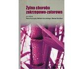 Szczegóły książki ŻYLNA CHOROBA ZAKRZEPOWO-ZATOROWA