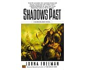Szczegóły książki SHADOWS PAST: A BORDERLANDS NOVEL BY FREEMAN, LORNA