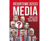 Szczegóły książki MEDIA - RESORTOWE DZIECI