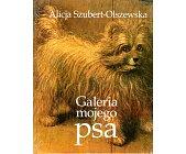 Szczegóły książki GALERIA MOJEGO PSA