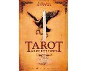 Szczegóły książki TAROT ARCHETYPOWY