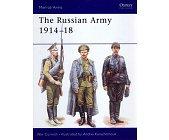 Szczegóły książki THE RUSSIAN ARMY 1914–18 (OSPREY PUBLISHING)