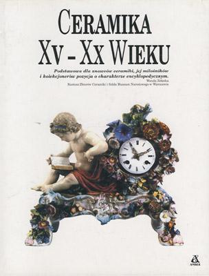 CERAMIKA XV - XX WIEKU