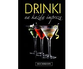 Szczegóły książki DRINKI NA KAŻDĄ IMPREZĘ