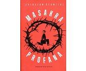 Szczegóły książki MASAKRA PROFANA
