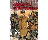 Szczegóły książki OPERACJA GLENN MILLER