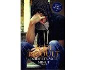 Szczegóły książki DZIEWIĘTNAŚCIE MINUT - 2 TOMY