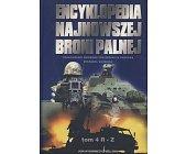 Szczegóły książki ENCYKLOPEDIA NAJNOWSZEJ BRONI PALNEJ TOM 4 R-Z