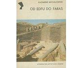 Szczegóły książki OD EDFU DO FARAS (SERIA NEFRETETE: ARCHEOLOGIA)