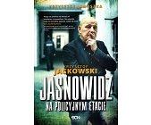 Szczegóły książki KRZYSZTOF JACKOWSKI - JASNOWIDZ NA POLICYJNYM ETACIE
