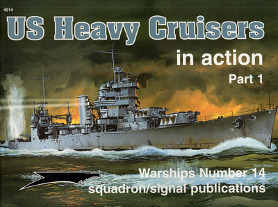US HEAVY CRUISERS IN ACTION, PART 1
